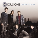 I Don't Care (Online Music)/Plus One