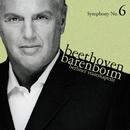 Beethoven : Symphony No.6, 'Pastoral'/Daniel Barenboim & Staatskapelle Berlin