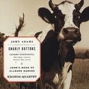 Gnarly Buttons/John's Book Of Alleged Dances/John Adams