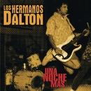 Una Noche Mas/Los Hermanos Dalton