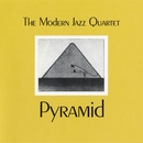 Pyramid/The Modern Jazz Quartet