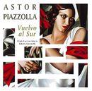 Vuelvo al sur/Astor Piazzolla