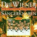 Die Wiener Sängerknaben Und Ihre Schönsten Weihnachtslieder/Wiener Sängerknaben