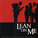 Lean On Me (Original Soundtrack)/Lean On Me (Original Soundtrack)
