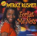 Forget Me Nots & Other Hits/Patrice Rushen