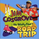 Mr. Stinky Feet's Road Trip (U.S. Version)/Jim Cosgrove