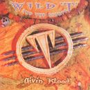 Givin Blood/Wild T & The Spirit