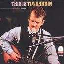 This Is Tim Hardin/Tim Hardin