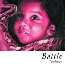 Tendency [2-track UK CD & DMD]/Battle