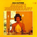 Alice's Restaurant/Arlo Guthrie