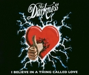 I Believe In A Thing Called Love/The Darkness