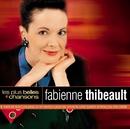 Les Plus Belles Chansons/Fabienne Thibeault