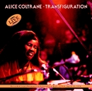 Transfiguration/Alice Coltrane