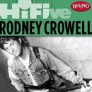 Rhino Hi-Five: Rodney Crowell/Rodney Crowell
