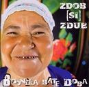 Boonika Bate Doba/Zdob Shi Zdub