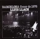 Barcelona Gener del 76/Lluis Llach