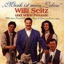 Musik Ist Mein Leben/Willi Seitz