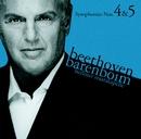 Beethoven : Symphonies Nos 4 & 5/Daniel Barenboim & Staatskapelle Berlin