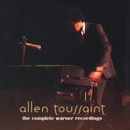 The Complete Warner Bros. Recordings/Allen Toussaint