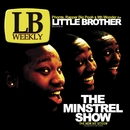 The Minstrel Show/Little Brother