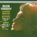 Beethoven : Violin Sonata No.9, 'Kreutzer' & Brahms : Violin Sonata No.2/Maxim Vengerov & Alexander Markovich