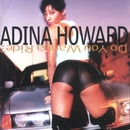 Do You Wanna Ride?/Adina Howard
