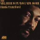 Mr. Blues Plays Lady Soul/Hank Crawford