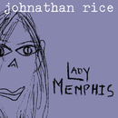 Lady Memphis (Internet Single)/Johnathan Rice