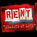 """""""Seasons Of Love"""" - From The Motion Picture RENT/Original Broadway Cast """"Rent"""""""
