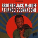 A Change Is Gonna Come/Brother Jack McDuff