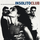 Insolito Club/Insolito Club