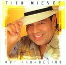 Muy Agradecido/Tito Nieves