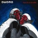 Hijos de un domador/Dwomo