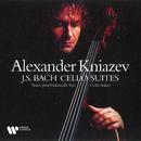 Bach, JS : Cello Suites Nos 1 - 6/Alexander Kniazev