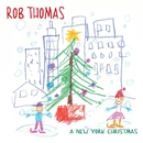 A New York Christmas/Rob Thomas