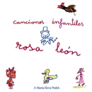 Canciones Infantiles/Rosa Leon