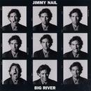 Big River/Jimmy Nail