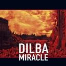 Miracle/Dilba