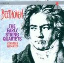 Beethoven : Early String Quartets Nos 1 - 6/Vermeer Quartet