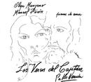 Los versos del capitan/Olga Manzano y Manuel Picon