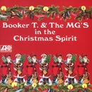 In The Christmas Spirit/Booker T & The MG's