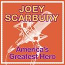 America's Greatest Hero/Joey Scarbury