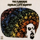 The Flowering (US Release)/Charles Lloyd Quartet