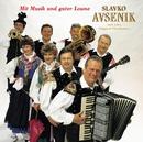 Mit Musik Und Guter Laune/Slavko Avsenik und seine Original Oberkrainer