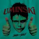 Sain et Sauf/Uminski