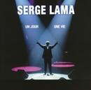 Un jour, une vie (Live)/Serge Lama