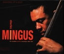 Passions Of A Man: The Complete Atlantic Recordings (1956-1961)/Charles Mingus