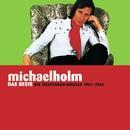 Das Beste ... Die Telefunken-Singles 1961-1965/Holm, Michael