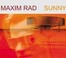 Sunny/Maxim Rad