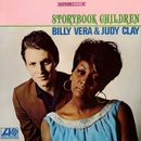 Storybook Children/Billy Vera & Judy Clay